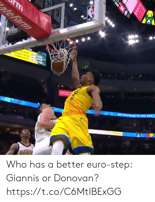 Memes, Euro, and 🤖: rm  ate Farm  HMAD/1  Get more Bango Tor your buck  S70 Who has a better euro-step: Giannis or Donovan?  https://t.co/C6MtlBExGG