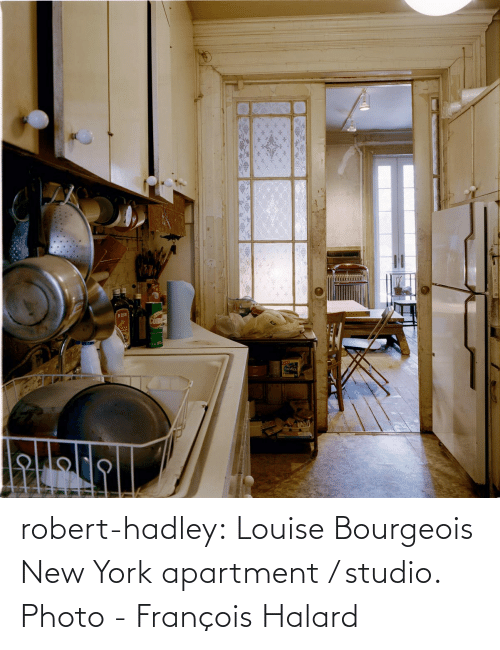 robert: robert-hadley:  Louise Bourgeois New York apartment / studio. Photo - François Halard