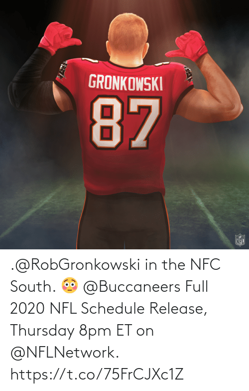 Schedule: .@RobGronkowski in the NFC South. 😳 @Buccaneers  Full 2020 NFL Schedule Release, Thursday 8pm ET on @NFLNetwork. https://t.co/75FrCJXc1Z