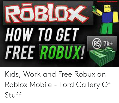 25 Best Memes About Free Robux For Kids Free Robux For