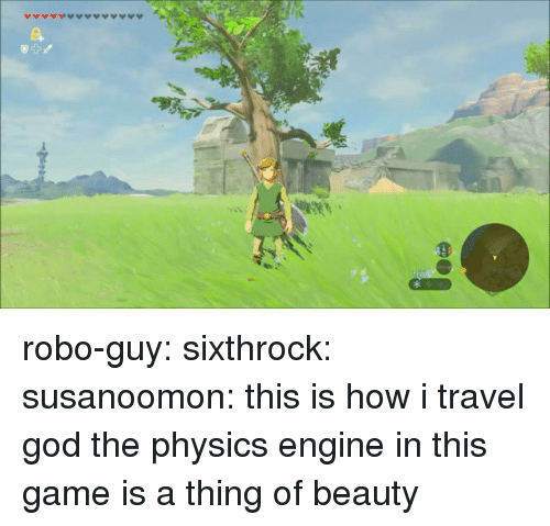 God, Target, and Tumblr: robo-guy: sixthrock:  susanoomon:  this is how i travel  god the physics engine in this game is a thing of beauty