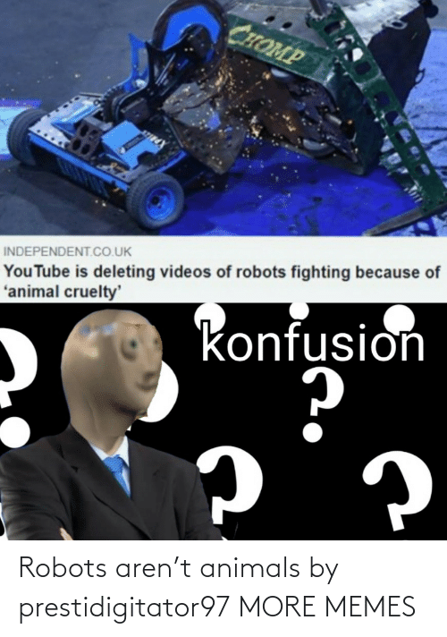 Aren: Robots aren't animals by prestidigitator97 MORE MEMES