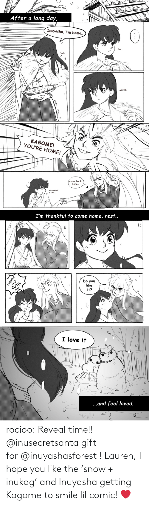 kagome: rocioo: Reveal time!! @inusecretsanta gift for @inuyashasforest ! Lauren, I hope you like the 'snow + inukag' and Inuyasha getting Kagome to smile lil comic! ❤