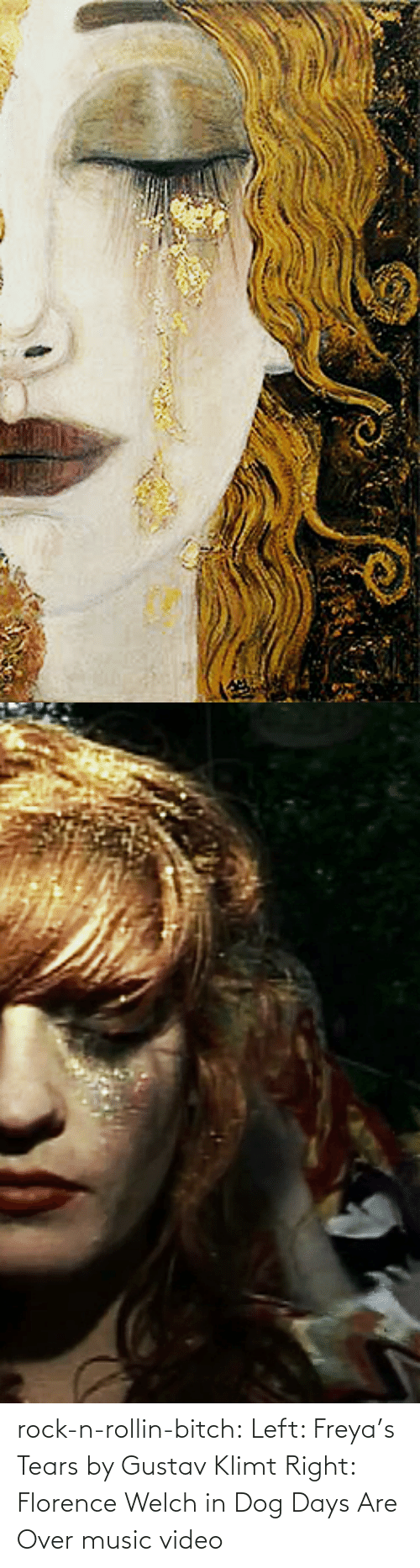 Bitch, Music, and Tumblr: rock-n-rollin-bitch: Left: Freya's Tears by Gustav Klimt Right: Florence Welch in Dog Days Are Over music video
