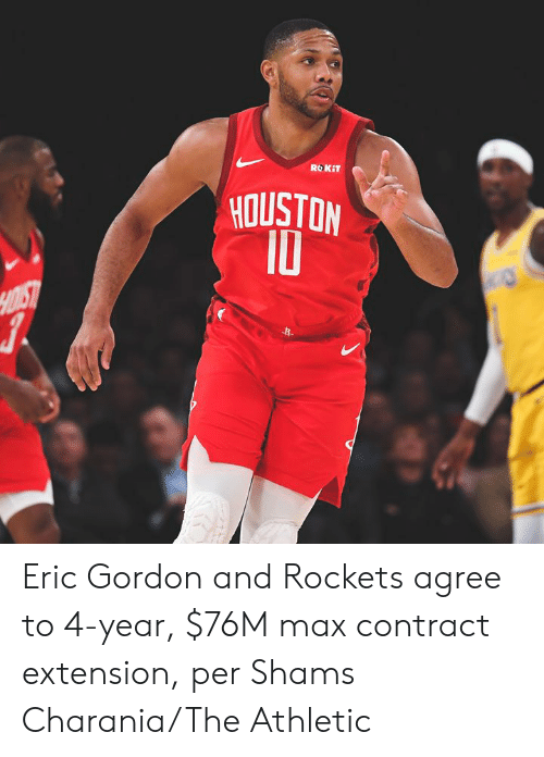 ROKiT: ROKIT  HOUSTON  10  HOIST Eric Gordon and Rockets agree to 4-year, $76M max contract extension, per Shams Charania/The Athletic