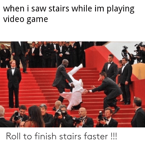 faster: Roll to finish stairs faster !!!