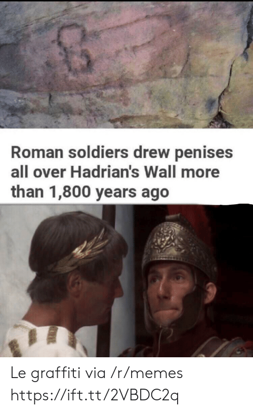 Roman: Roman soldiers drew penises  all over Hadrian's Wall more  than 1,800 years ago Le graffiti via /r/memes https://ift.tt/2VBDC2q