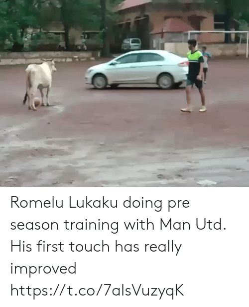 Memes, 🤖, and Man Utd: Romelu Lukaku doing pre season training with Man Utd. His first touch has really improved https://t.co/7aIsVuzyqK