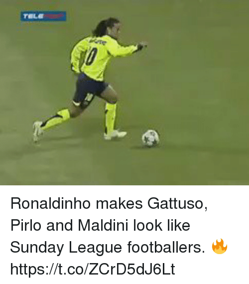 pirlo: Ronaldinho makes Gattuso, Pirlo and Maldini look like Sunday League footballers. 🔥 https://t.co/ZCrD5dJ6Lt