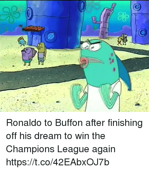 Soccer, Champions League, and Ronaldo: Ronaldo to Buffon after finishing off his dream to win the Champions League again https://t.co/42EAbxOJ7b
