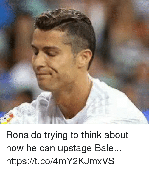 Soccer, Ronaldo, and How: Ronaldo trying to think about how he can upstage Bale... https://t.co/4mY2KJmxVS
