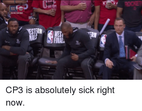 cp3: ROOKE  NBA  2018 WESTERN FINALS  NESTERN WES  NALS CP3 is absolutely sick right now.