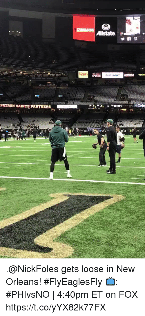 Memes, New Orleans Saints, and New Orleans: ROUSES  BUDLIGHT  PATRON SAINTS PARTNERS .@NickFoles gets loose in New Orleans! #FlyEaglesFly  📺: #PHIvsNO | 4:40pm ET on FOX https://t.co/yYX82k77FX