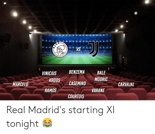 Memes, 🤖, and Bale: rs  VINICIUSBENZEMA  CASEMIRO  COURTOIS  BALE  MODRIC  KROOS  MARCELO  CARVAJAL  RAMOS  VARANE Real Madrid's starting XI tonight 😂
