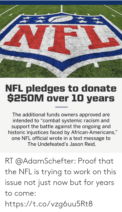 come: RT @AdamSchefter: Proof that the NFL is trying to work on this issue not just now but for years to come: https://t.co/vzg6uu5Rt8