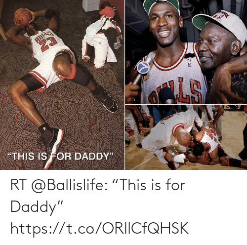"""daddy: RT @Ballislife: """"This is for Daddy"""" https://t.co/ORllCfQHSK"""