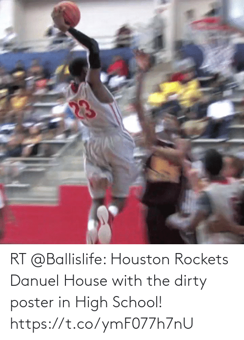 rockets: RT @Ballislife: Houston Rockets Danuel House with the dirty poster in High School! https://t.co/ymF077h7nU