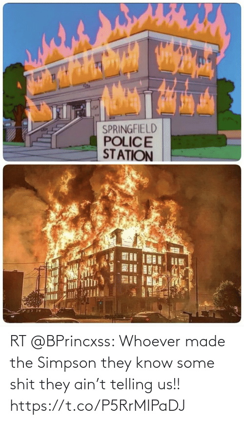 Telling: RT @BPrincxss: Whoever made the Simpson they know some shit they ain't telling us!! https://t.co/P5RrMIPaDJ