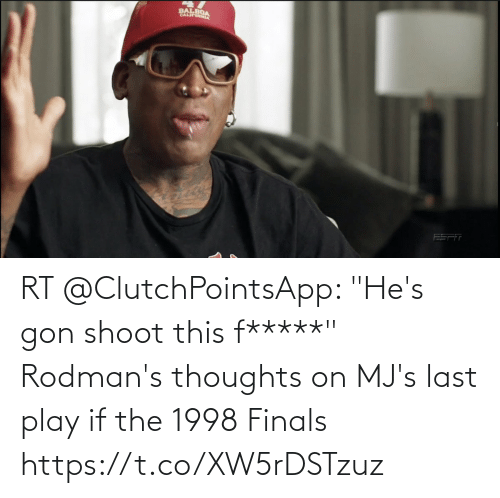 """gon: RT @ClutchPointsApp: """"He's gon shoot this f*****""""  Rodman's thoughts on MJ's last play if the 1998 Finals https://t.co/XW5rDSTzuz"""