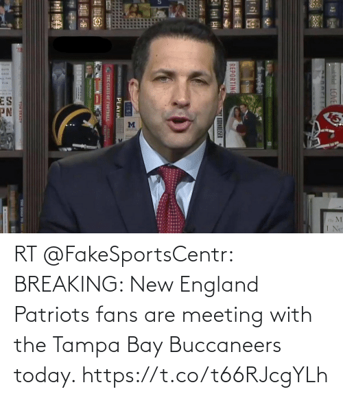 new england: RT @FakeSportsCentr: BREAKING: New England Patriots fans are meeting with the Tampa Bay Buccaneers today. https://t.co/t66RJcgYLh