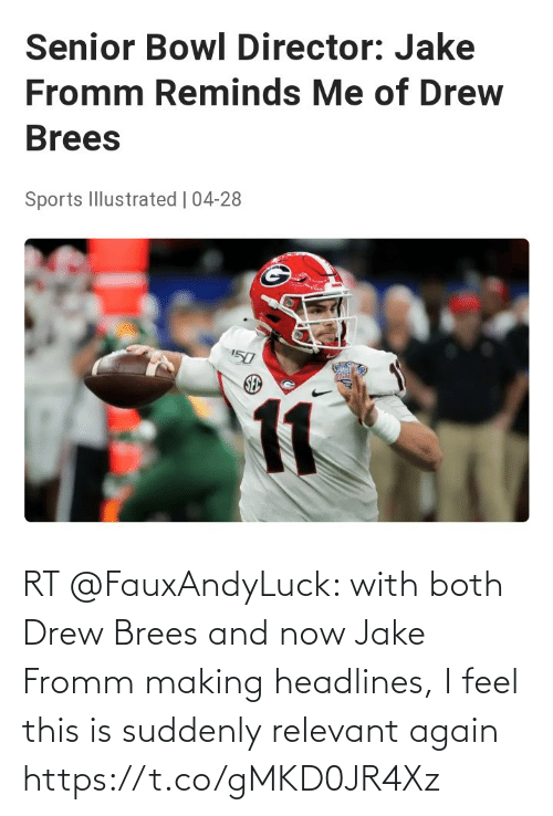 drew: RT @FauxAndyLuck: with both Drew Brees and now Jake Fromm making headlines, I feel this is suddenly relevant again https://t.co/gMKD0JR4Xz