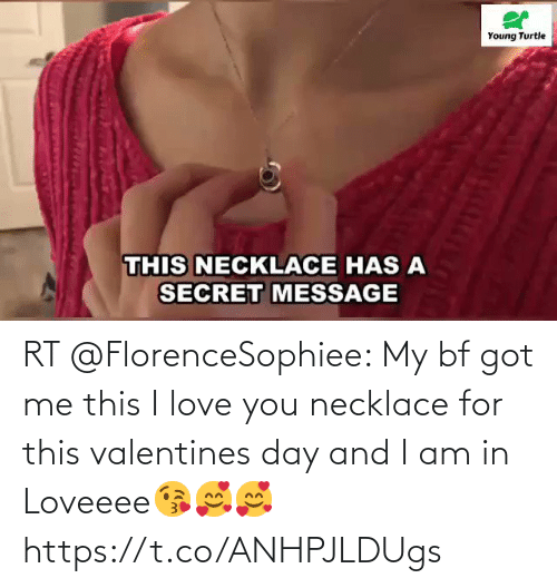 I Love You: RT @FlorenceSophiee: My bf got me this I love you necklace for this valentines day and I am in Loveeee😘🥰🥰 https://t.co/ANHPJLDUgs