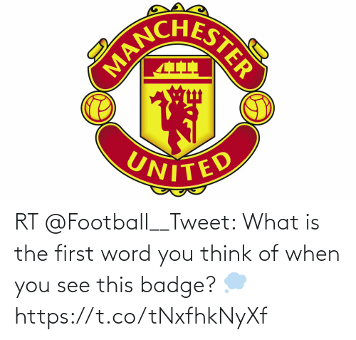 What Is: RT @Football__Tweet: What is the first word you think of when you see this badge? 💭 https://t.co/tNxfhkNyXf