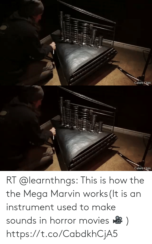 horror: RT @learnthngs: This is how the the Mega Marvin works(It is an instrument used to make sounds in horror movies 🎥 ) https://t.co/CabdkhCjA5