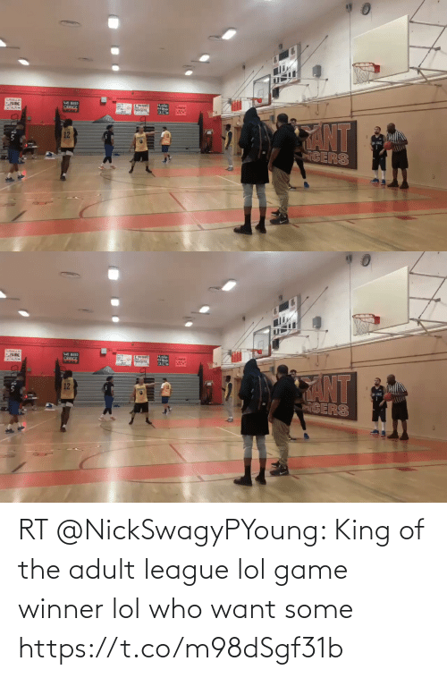 Game Winner: RT @NickSwagyPYoung: King of the adult league lol game winner lol  who want some https://t.co/m98dSgf31b