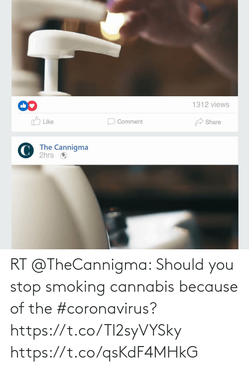 Because Of: RT @TheCannigma: Should you stop smoking cannabis because of the #coronavirus? https://t.co/TI2syVYSky https://t.co/qsKdF4MHkG
