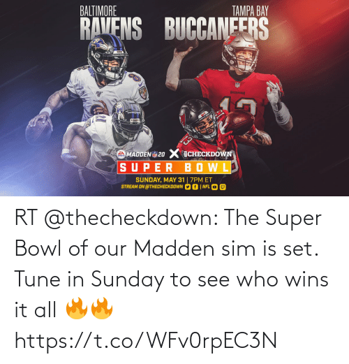 wins: RT @thecheckdown: The Super Bowl of our Madden sim is set. Tune in Sunday to see who wins it all 🔥🔥 https://t.co/WFv0rpEC3N