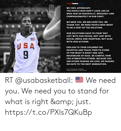 What Is: RT @usabasketball: 🇺🇸 We need you. We need you to stand for what is right & just. https://t.co/PXls7QKuBp