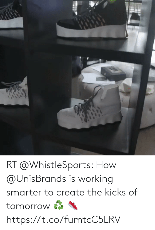 create: RT @WhistleSports: How @UnisBrands is working smarter to create the kicks of tomorrow ♻️ 👟 https://t.co/fumtcC5LRV