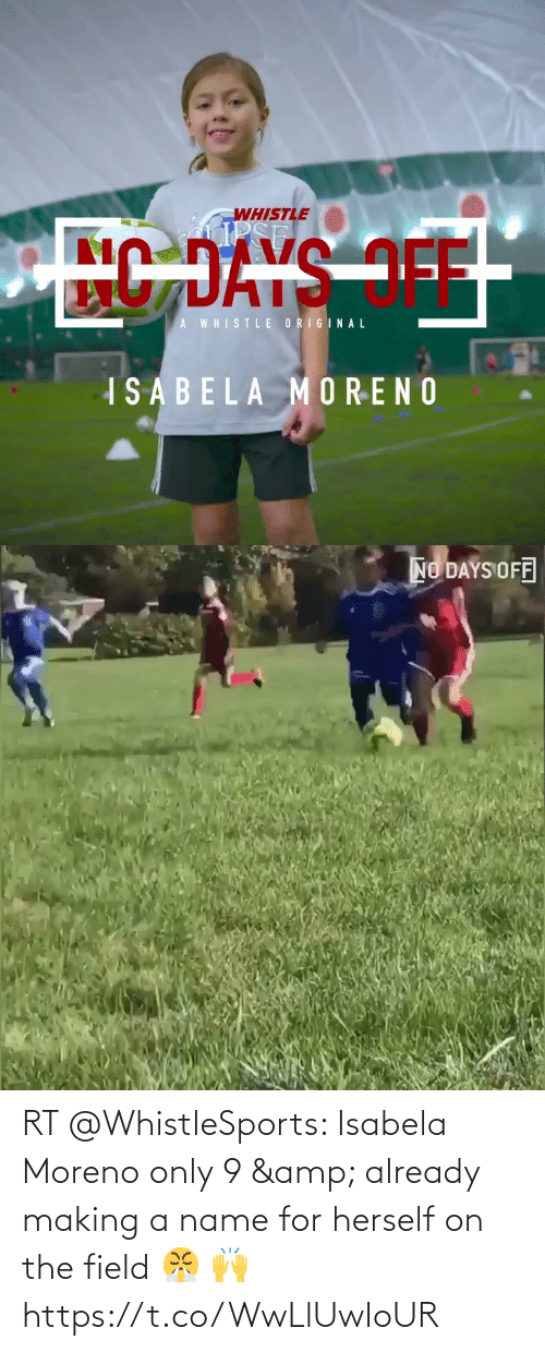 making a: RT @WhistleSports: Isabela Moreno only 9 & already making a name for herself on the field 😤 🙌   https://t.co/WwLlUwIoUR