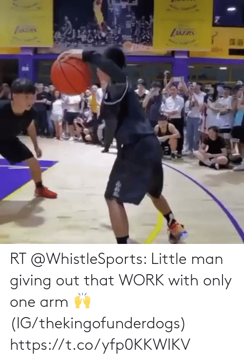 Only One: RT @WhistleSports: Little man giving out that WORK with only one arm 🙌  (IG/thekingofunderdogs) https://t.co/yfp0KKWIKV