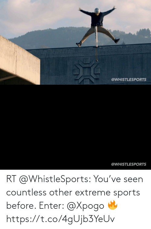 extreme: RT @WhistleSports: You've seen countless other extreme sports before.   Enter: @Xpogo 🔥 https://t.co/4gUjb3YeUv