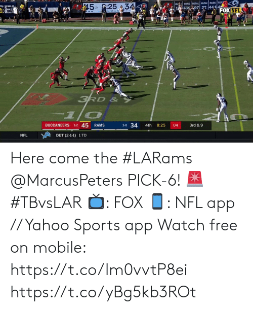 Memes, Nfl, and Sports: RUA PASS TOTAL RUSH PASS TOT  $45 8:25 34-  397 44TFOX NFL  SE  414  3-10-1  3RD &  3-0 34  BUCCANEERS 1-2 45  RAMS  4th  8:25  04  3rd & 9  NFL  DET (2-1-1) 1 TD Here come the #LARams  @MarcusPeters PICK-6! ? #TBvsLAR  ?: FOX ?: NFL app // Yahoo Sports app Watch free on mobile: https://t.co/lm0vvtP8ei https://t.co/yBg5kb3ROt