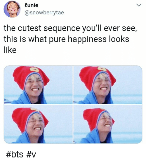Bts, Happiness, and Pure: Runie  @snowberrytae  the cutest sequence you'll ever see,  this is what pure happiness looks  like #bts #v
