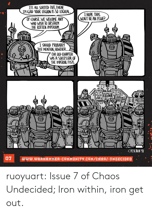 Tumblr, Blog, and Com: ruoyuart:  Issue 7 of Chaos Undecided; Iron within, iron get out.