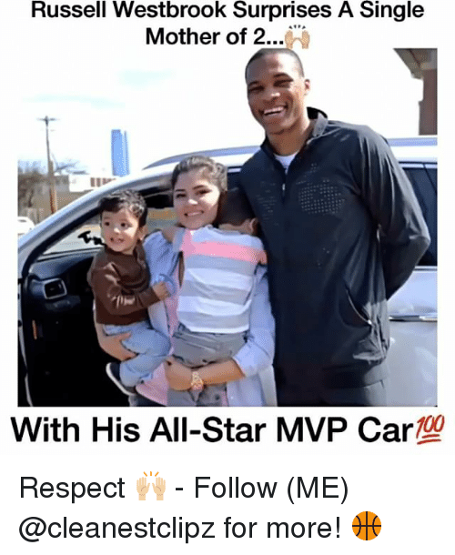 Russel Westbrook: Russell Westbrook Surprises A Single  Mother of 2  100  With His All-Star MVP Car Respect 🙌🏼 - Follow (ME) @cleanestclipz for more! 🏀
