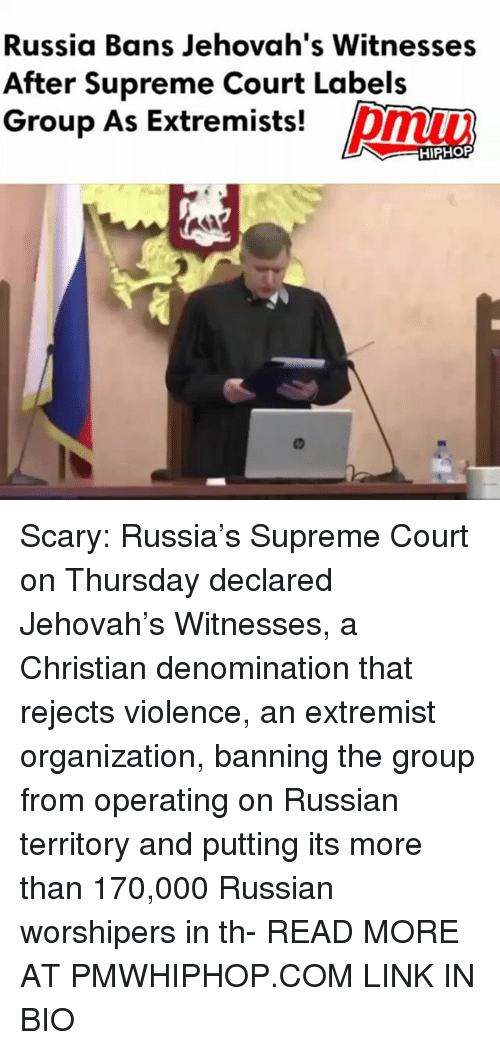 jehovah: Russia Bans Jehovah's Witnesses  After Supreme Court Labels  Group As Extremists!  HIPHOP Scary: Russia's Supreme Court on Thursday declared Jehovah's Witnesses, a Christian denomination that rejects violence, an extremist organization, banning the group from operating on Russian territory and putting its more than 170,000 Russian worshipers in th- READ MORE AT PMWHIPHOP.COM LINK IN BIO