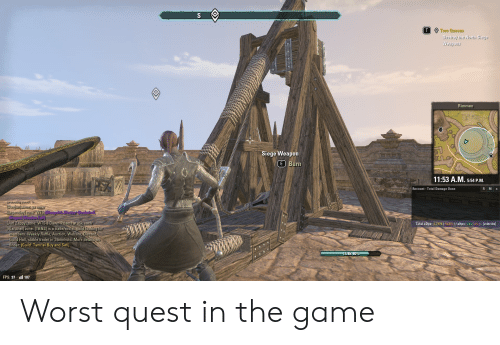 The Game, Dawn, and Game: S  T  Two Queens  Destroy the North Siege  Weapons  Rimmen  Siege Weapon  E Burn  11:53 A.M. 5:54 P.M.  RMX  Recount-Total Damage Done  Saajun zone omw  [Laganday zone: WTS Blueprine Eloweayr Bookshelf  Elegant Wooden Full  [Jarl Zappyl zone: WTS 8 Dawn-Prisms at 15k each  [Alaruviell zone: [TB&S] is a trade/social guild looking for  members. Weekly Raffile, Auction, Website, Discord,  Guild Hall, stable trader in Stormhold. More details on  finder: [Guild: Tamriel Buy and Sell]  Total eDps: 2.737K( 16.8% ) / eHps: 204 ( 0% ) - [2:46:134]  14.8k 80%  FPS: 97 l107 Worst quest in the game