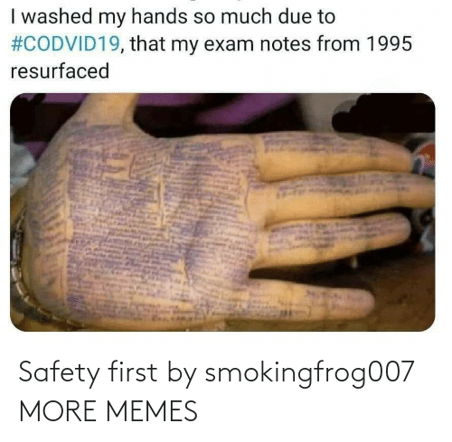 safety first: Safety first by smokingfrog007 MORE MEMES