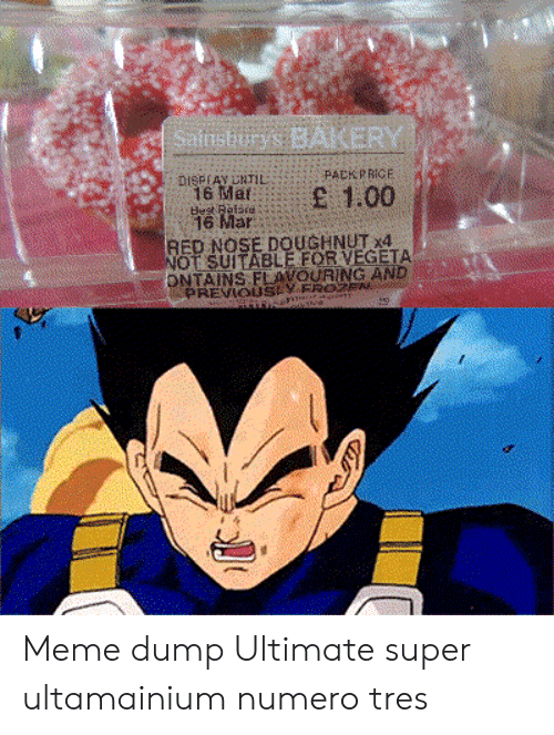 tres: Sainsburys BAKERY  DISPIAY URTIL  16 Mar  best Reisre  16 Mar  PACKPRICE  E 1.00  RED NOSE DOUGHNUT x4  NOT SUITABLE FOR VEGETA  ONTAINS FLAVOURING AND  PREVIOUSEVFROZE  thie Meme dump Ultimate super ultamainium numero tres