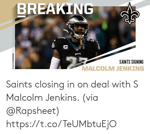 Closing: Saints closing in on deal with S Malcolm Jenkins. (via @Rapsheet) https://t.co/TeUMbtuEjO