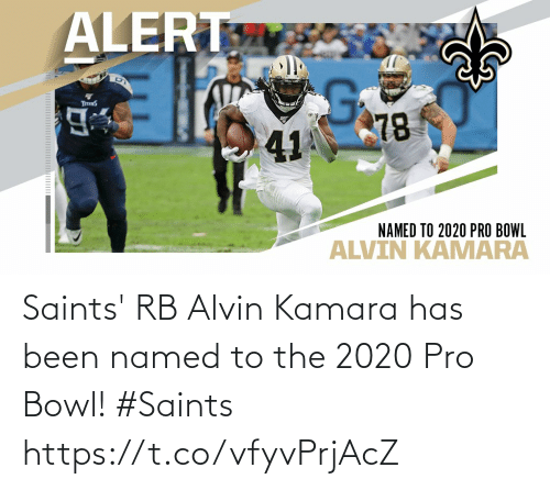 Has: Saints' RB Alvin Kamara has been named to the 2020 Pro Bowl!  #Saints https://t.co/vfyvPrjAcZ