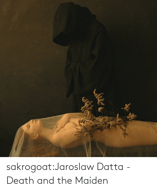 Death: sakrogoat:Jaroslaw Datta - Death and the Maiden