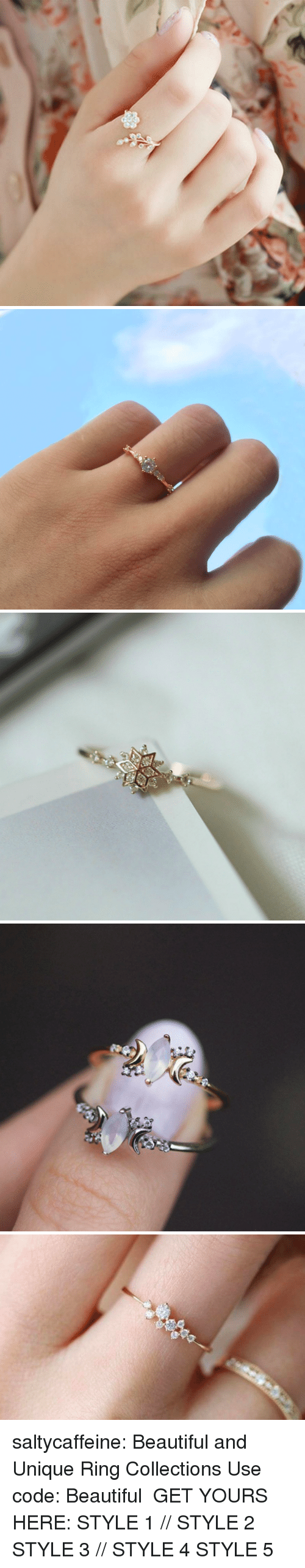 Beautiful, Tumblr, and Weave: saltycaffeine: Beautiful and Unique Ring Collections Use code: Beautiful GET YOURS HERE:  STYLE 1 // STYLE 2  STYLE 3 // STYLE 4  STYLE 5