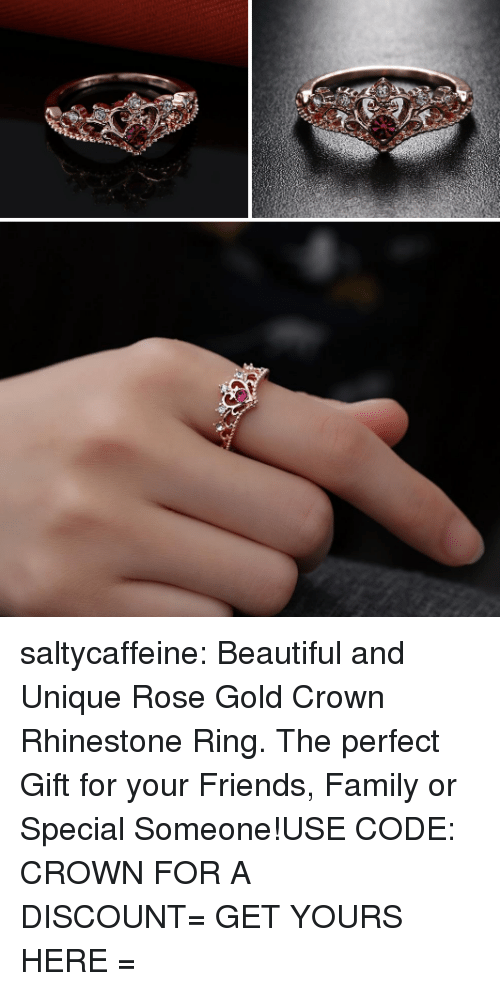 Beautiful, Family, and Friends: saltycaffeine:  Beautiful and Unique Rose Gold Crown Rhinestone Ring. The perfect Gift for your Friends, Family or Special Someone!USE CODE: CROWNFOR A DISCOUNT=GET YOURS HERE=