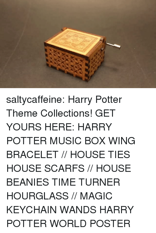 Obama Biden: saltycaffeine: Harry Potter Theme Collections! GET YOURS HERE:  HARRY POTTER MUSIC BOX  WING BRACELET // HOUSE TIES  HOUSE SCARFS // HOUSE BEANIES  TIME TURNER HOURGLASS // MAGIC KEYCHAIN WANDS  HARRY POTTER WORLD POSTER
